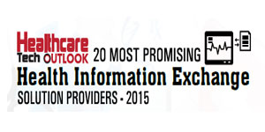 20 Most Promising Health Information Exchange Solution Providers 2015