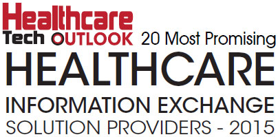 Top 20 Health Information Exchange Solution Companies - 2015
